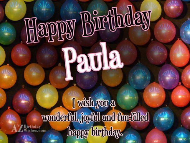 Happy Birthday Paula - AZBirthdayWishes.com