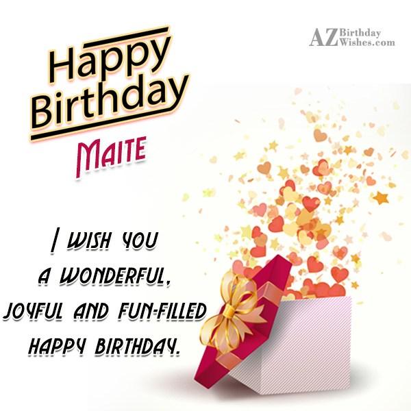 Happy Birthday Maite - AZBirthdayWishes.com