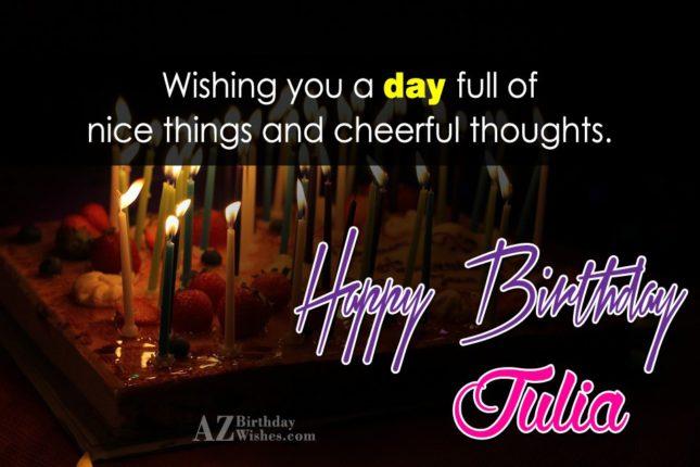 Happy Birthday Julia - AZBirthdayWishes.com
