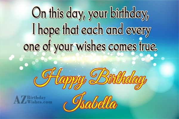 Happy Birthday Isabella - AZBirthdayWishes.com
