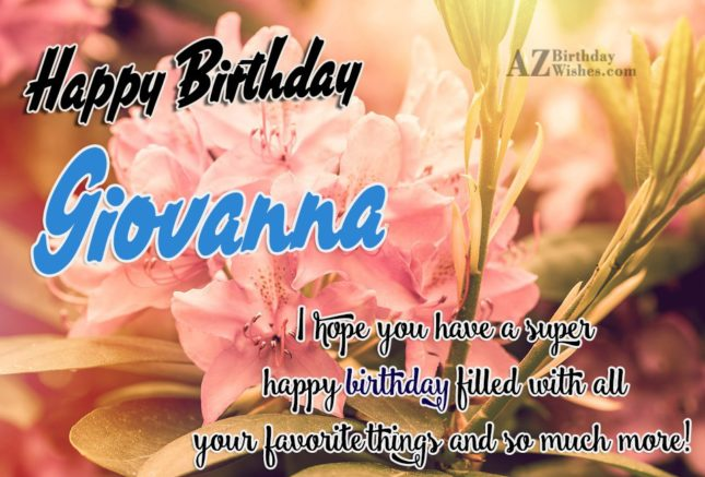 Happy Birthday Giovanna - AZBirthdayWishes.com