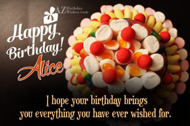 Happy Birthday Alice - AZBirthdayWishes.com