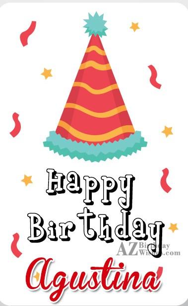 Happy Birthday Agustina - AZBirthdayWishes.com