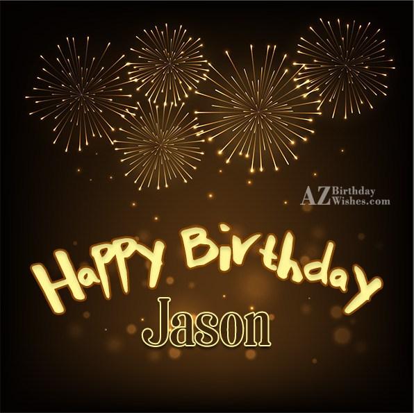 Happy Birthday Jason - AZBirthdayWishes.com
