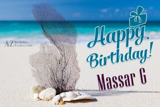 Happy birthday Massar Ji… - AZBirthdayWishes.com