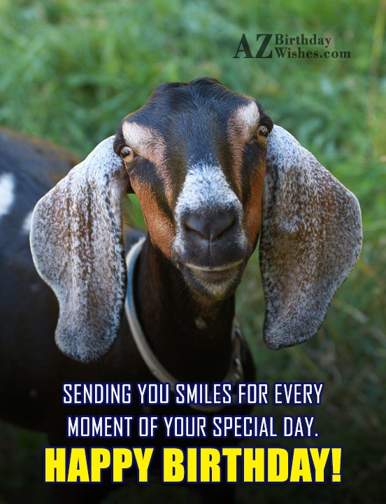 Sending you smiles for every  moment - AZBirthdayWishes.com