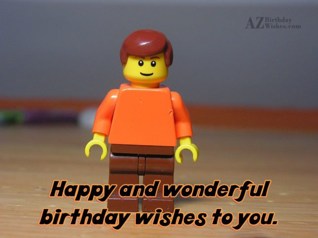 Happy and wonderful wishes to you - AZBirthdayWishes.com