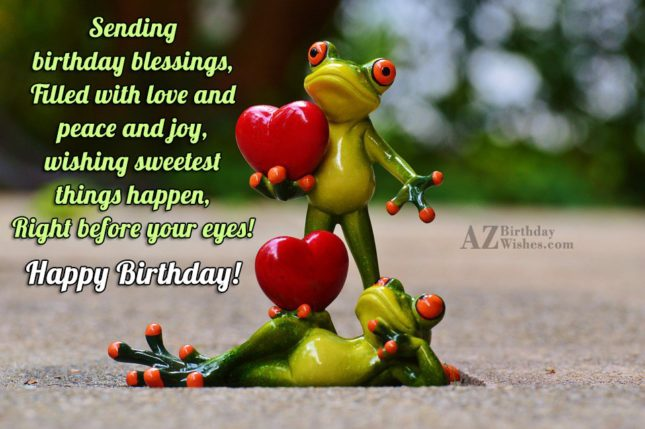 sending birthday blessings…Happy birthday with frog background - AZBirthdayWishes.com