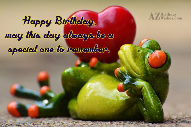 May this day always be a …Happy birthday with frog background - AZBirthdayWishes.com