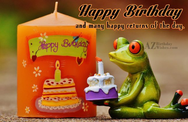 Happy birthday and many happy returns of the day with frog background - AZBirthdayWishes.com