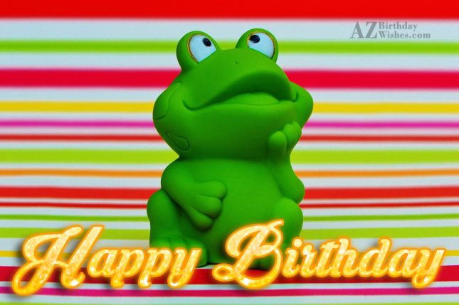 Happy birthday with astonished frog in background - AZBirthdayWishes.com