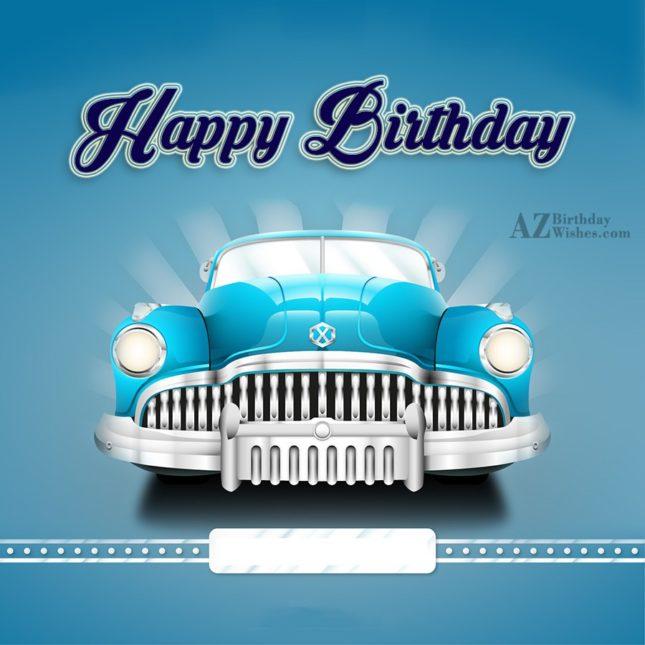 Happy birthday… - AZBirthdayWishes.com