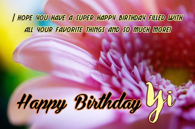 Happy Birthday Yi - AZBirthdayWishes.com