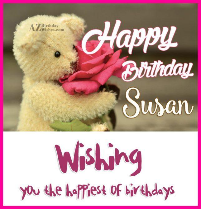 Happy Birthday Susan - AZBirthdayWishes.com