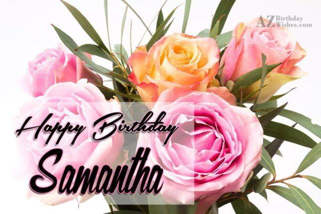 Happy Birthday Samantha - AZBirthdayWishes.com