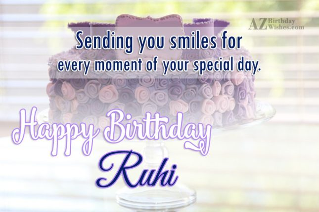 Happy Birthday Ruhi - AZBirthdayWishes.com
