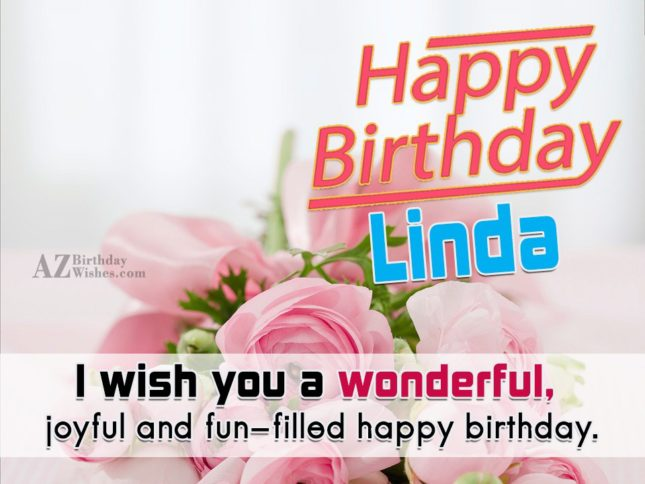 Happy Birthday Linda - AZBirthdayWishes.com