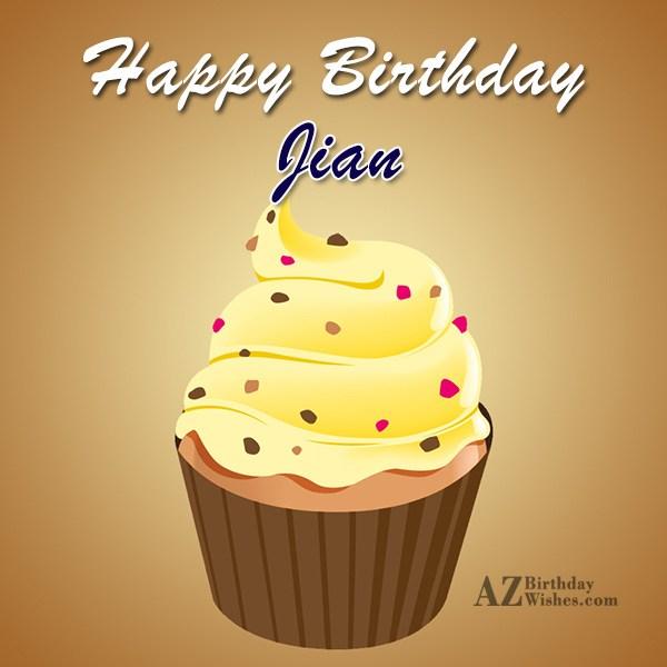 Happy Birthday Jian - AZBirthdayWishes.com