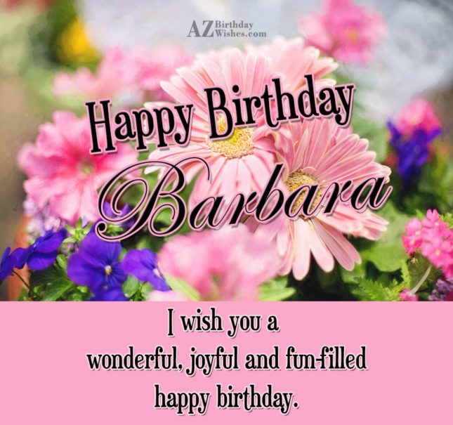Happy Birthday Barbara - AZBirthdayWishes.com