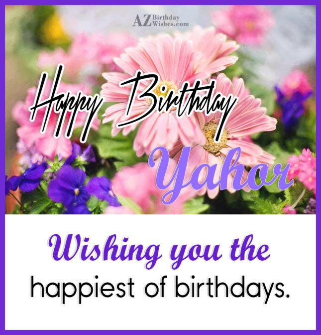 Happy Birthday Yahor / Ягор - AZBirthdayWishes.com
