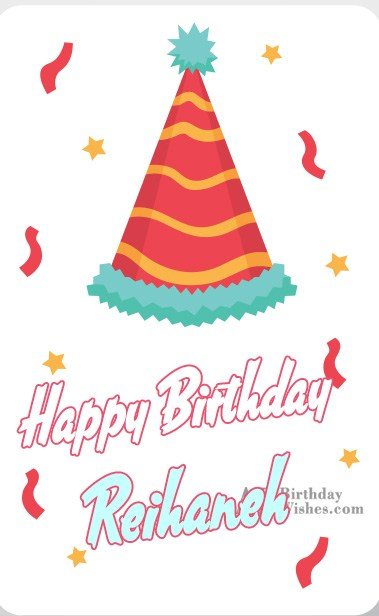 Happy Birthday Reihaneh - AZBirthdayWishes.com