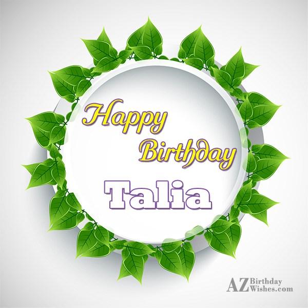 Happy Birthday Talia - AZBirthdayWishes.com