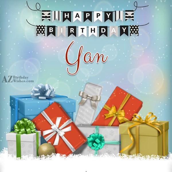 Happy Birthday Yan - AZBirthdayWishes.com