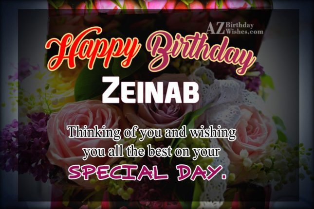 Happy Birthday Zeinab - AZBirthdayWishes.com