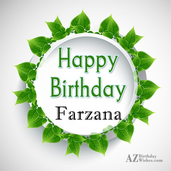 Happy Birthday Farzana - AZBirthdayWishes.com
