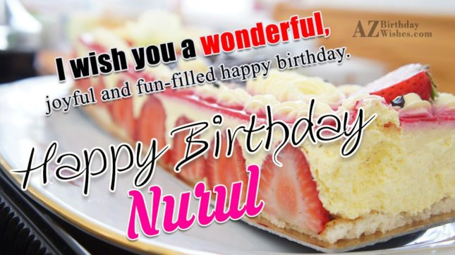Happy Birthday Nurul - AZBirthdayWishes.com