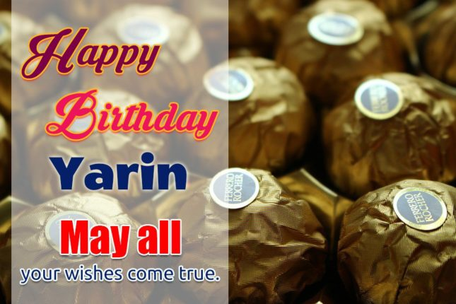 Happy Birthday Yarin - AZBirthdayWishes.com