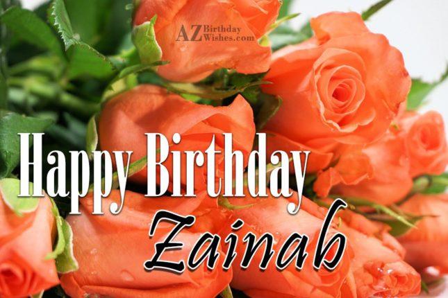 Happy Birthday Zainab - AZBirthdayWishes.com
