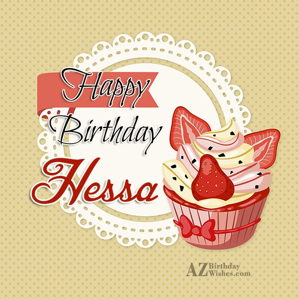 Happy Birthday Hessa - AZBirthdayWishes.com