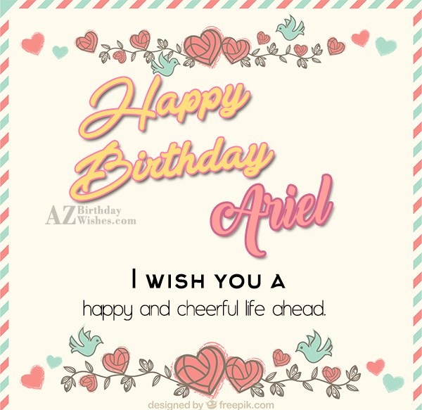 Happy Birthday Ariel - AZBirthdayWishes.com