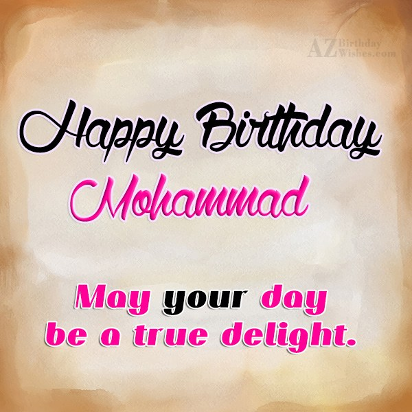 Happy Birthday Mohammad - AZBirthdayWishes.com