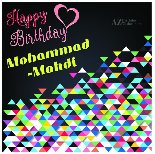 Happy Birthday Mohammad-Mahdi - AZBirthdayWishes.com