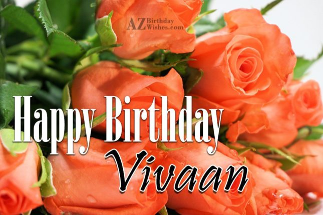 Happy Birthday Vivaan - AZBirthdayWishes.com