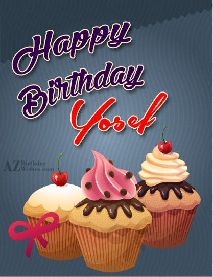 Happy Birthday Yosef - AZBirthdayWishes.com