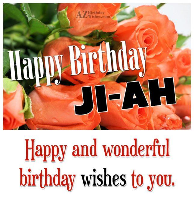 Happy Birthday Ji-ah - AZBirthdayWishes.com