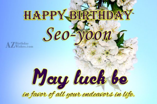 Happy Birthday Seo-yoon - AZBirthdayWishes.com