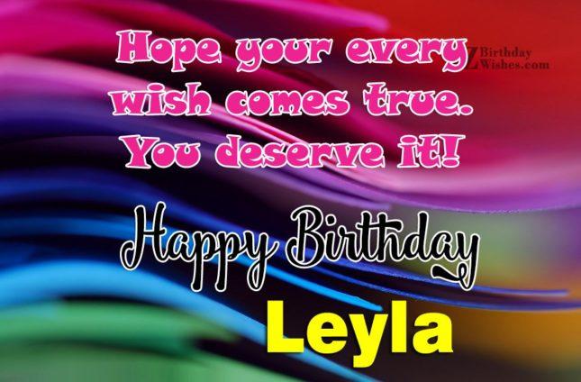 Happy Birthday Leyla - AZBirthdayWishes.com