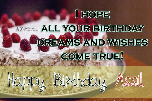 Happy Birthday Assil - AZBirthdayWishes.com