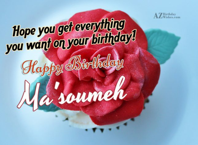 Happy Birthday Ma'soumeh - AZBirthdayWishes.com