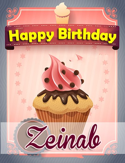 Happy Birthday Zeinab - AZBirthdayWishes.com