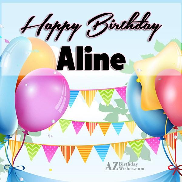 Happy Birthday Aline - AZBirthdayWishes.com