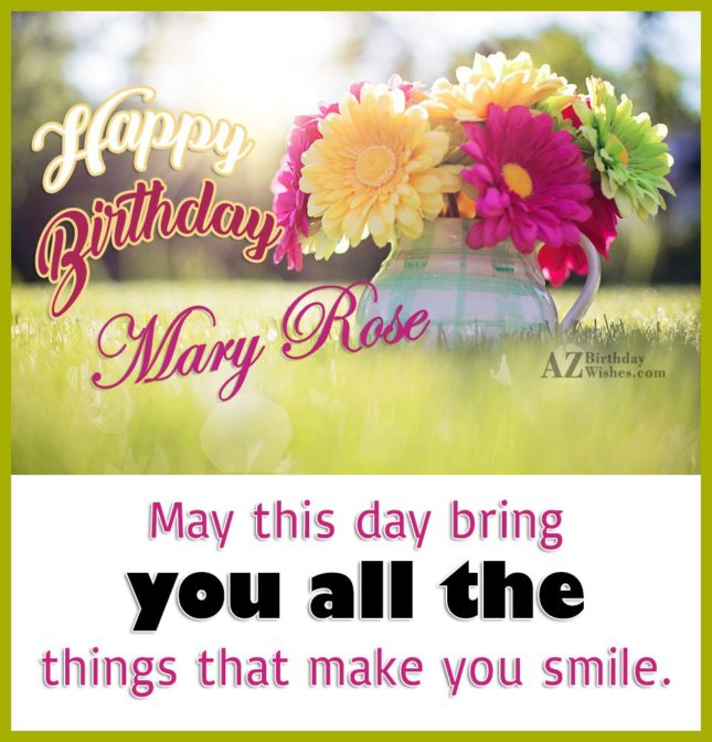 Happy Birthday Mary Rose - AZBirthdayWishes.com