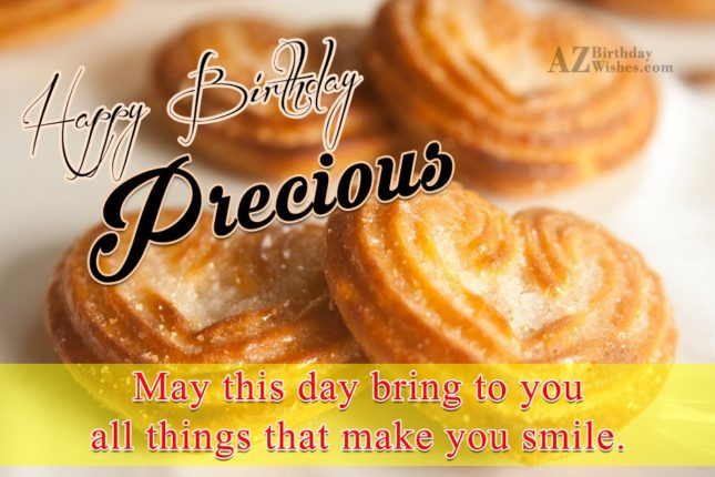 Happy Birthday Precious - AZBirthdayWishes.com