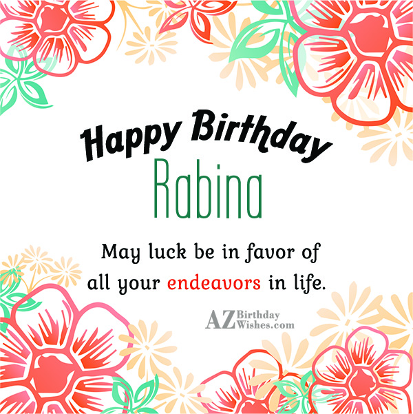 Happy Birthday Rabina - AZBirthdayWishes.com