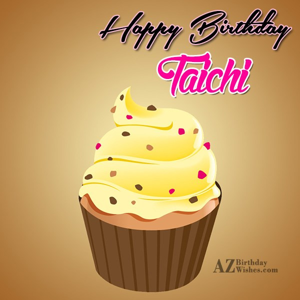 Happy Birthday Taichi - AZBirthdayWishes.com