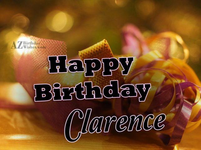 Happy Birthday Clarence - AZBirthdayWishes.com